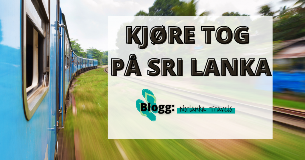 Tog Sri Lanka Kjøre tog på Sri Lanka