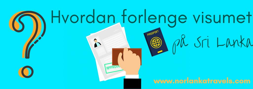 Hvordan forlenge visum på Sri Lanka