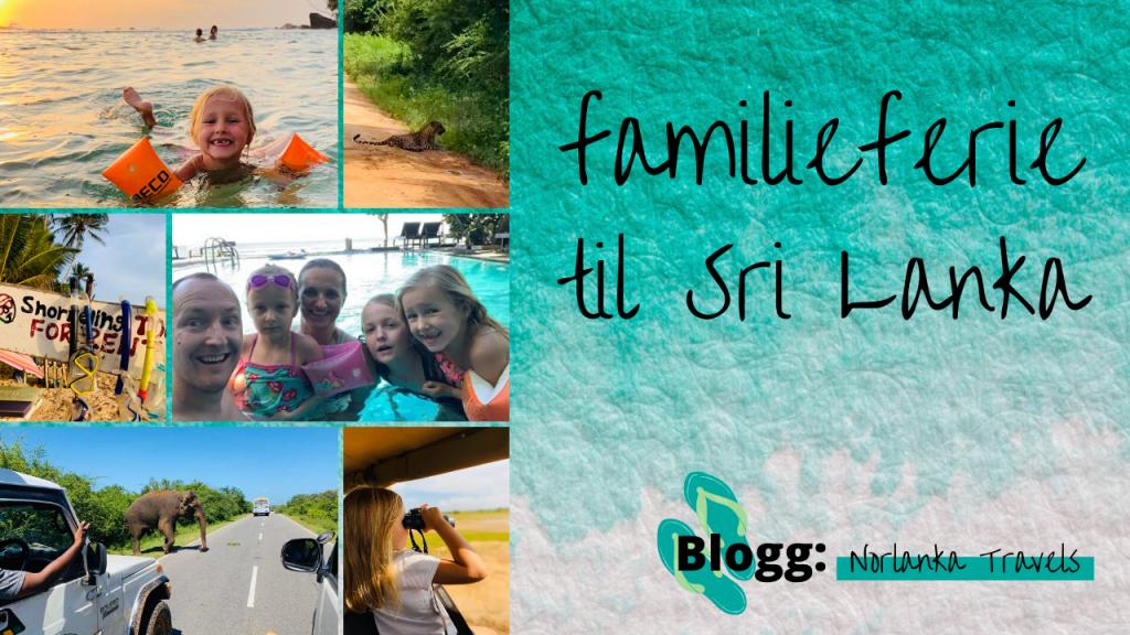 Familieferie til Sri Lanka