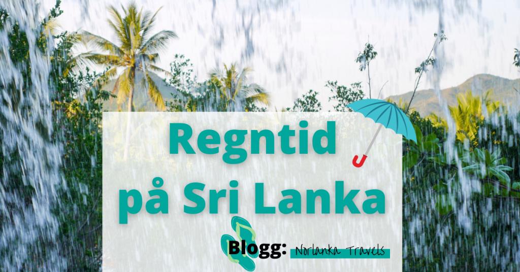 regntid Sri Lanka